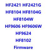 HF2421_HF2421G_HF8104_HF9624_HF9606_HF8102_固件